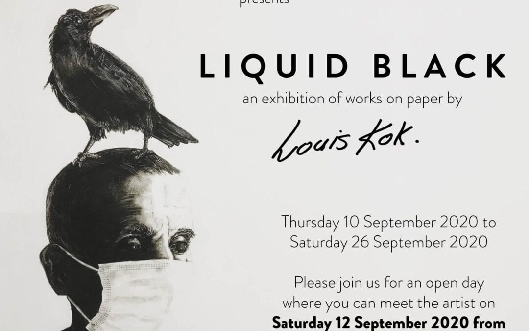 LIQUID BLACK – an exhibition of works on paper by Louis Kok